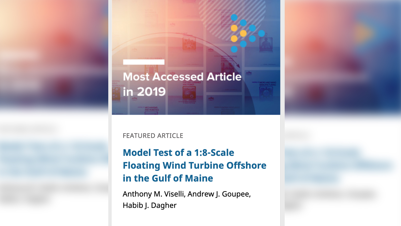featured image for Article by Viselli, Goupee, and Dagher named most accessed article in the Journal of Offshore Mechanics and Arctic Engineering for a second year in a row